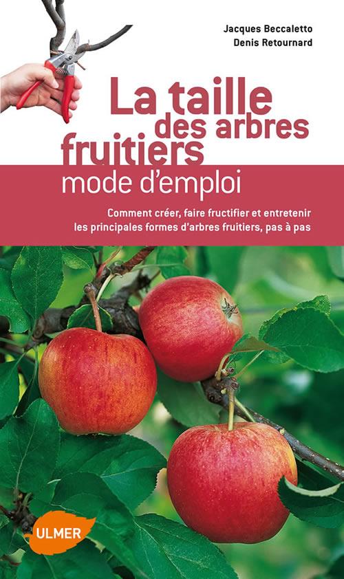 Editions ulmer la taille des arbres fruitiers mode d - La taille des arbres fruitiers ...
