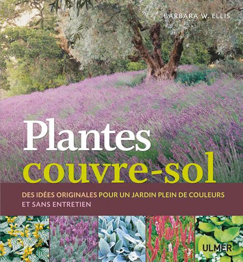 Editions ulmer plantes couvre sol des id es originales for Entretien jardin guidel