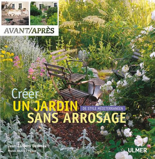 Editions ulmer cr er un jardin de style m diterran en for Catalogue de plantes par correspondance
