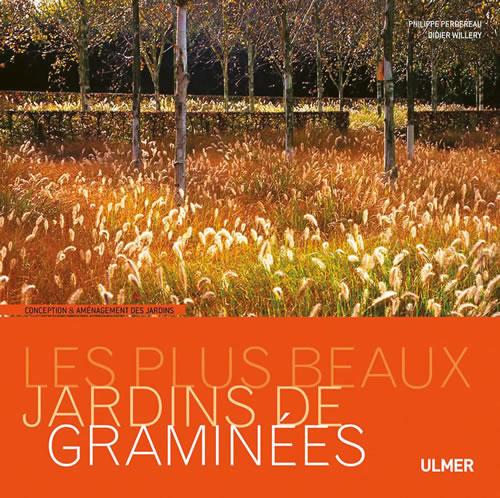 Editions ulmer les plus beaux jardins de gramin es - Jardin de graminees photos ...