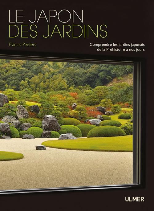Editions Ulmer Le Japon Des Jardins Comprendre Les Jardins