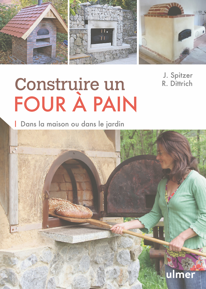 Editions ulmer construire un four pain dans la maison for Four a pain construction