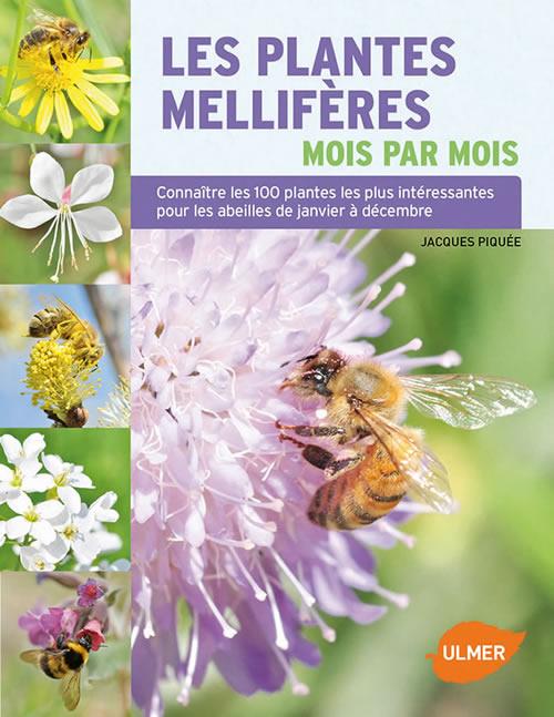 Editions ulmer les plantes mellif res mois par mois for Catalogue de plantes par correspondance